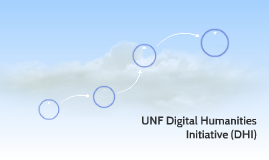 UNF Digital Humanities Initiative (DHI)