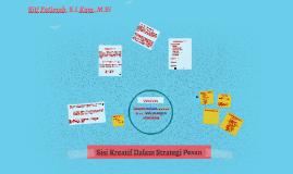 Sisi Kreatif Dalam menyampaikan Strategi Pesan