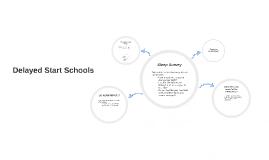 Delayed Start Schools