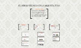 Copy of EL DIBUJO TÉCNICO EN LA ARQUITECTURA