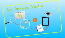 Copy of Grammaire: Le GV
