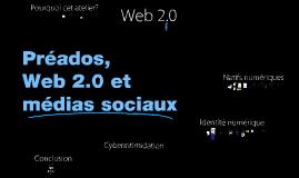 Préados, Web 2.0 et médias sociaux
