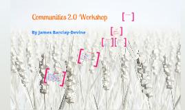 Communities 2.0 Workshop