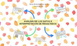 Análisis de los Datos e Interpretación de Resultados