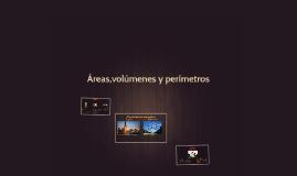Áreas,volumenes y perímetros