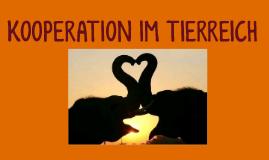 KOOPERATION IM TIERREICH