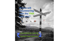Where will volunteering with the YHA take you?