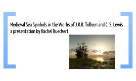 Medieval Sea Symbols in J.R.R. Tolkien and C. S. Lewis