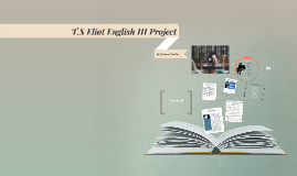 T.S Eliot English III Project