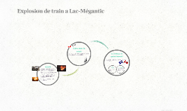 Explosion de train a Lac-Megantic