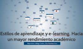Estilos de aprendizaje y e-learning. Hacia un mayor rendimieto académico