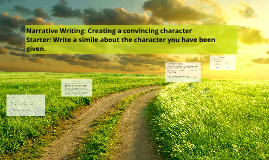 Narrative Writing: Writing about character