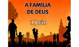 A FAMÍLIA DE DEUS