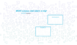 Science club itinerary