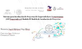 Sistema para Incubación de Proyectos de Emprendedores Veracr