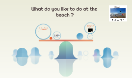les 29-What can you do at the beach ?