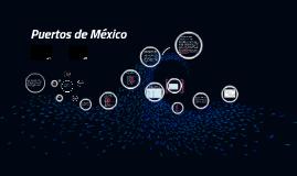 Copy of Copy of Puertos de México