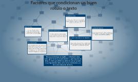 Factores que condicionan un buen rótulo o texto