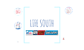 LIFE SOUTH