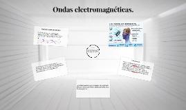 Copy of Radiación electromagnética