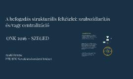 A befogadás strukturális feltételei: szubszidiaritás és/vagy