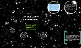 Copy of LENGUAJE DIGITAL Y AUDIOVISUAL