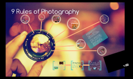PHOTOGRAPHY: 9 Rules of Composition