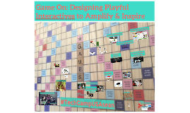 Game On: Designing Playful Interactives to Educate & Inspire
