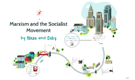 Marxism and the Socialist Movement