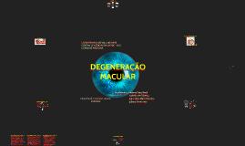 Copy of DEGENERAÇÃO MACULAR