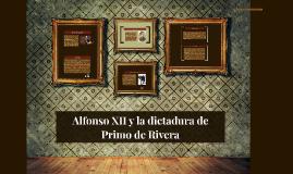 Alfonso XII y la dictadura de Primo de Rivera