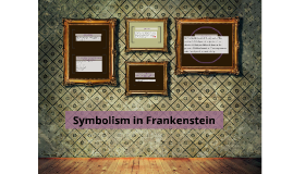 symbolism in frankenstein
