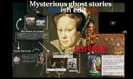 Mysterious ghost stories