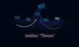 """Análise """"Throne"""""""