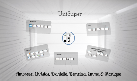 Copy of UniSuper Group Presentation
