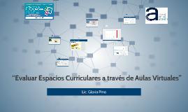 "Congreso Entramar 2019 ""Evaluar Espacios Curriculares a través de Aulas Virtuales"""