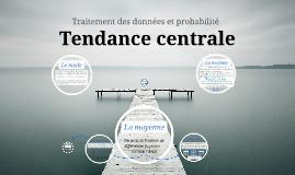 Tendance centrale