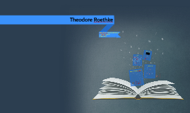 break break break by alfred lord tennyson by asma ali on prezi copy of theodore roethke