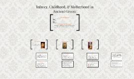 Infancy, Childhood, & Motherhood in Ancient Greece