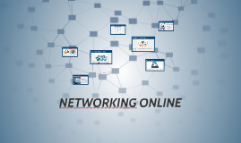 Copy of NETWORKING ONLINE