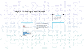 Digital Technologies Presentation