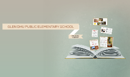 GLEN DHU PUBLIC ELEMENTARY SCHOOL