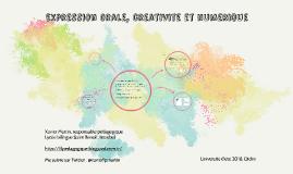 Expression orale, créativité et numérique