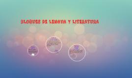 BLOQUES DE LENGUA Y LITERATURA