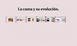La cama y su evolución.