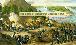 The Battle of Vicksburg: Mapping It Out