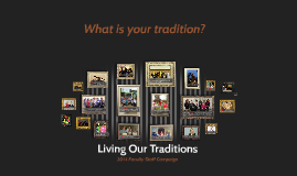 Living Our Traditions