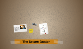 The Dream-Duster