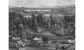 VSDB HISTORY SERIES