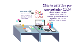 diseño asistido por computador (CAD)